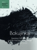 <b>Eugenia Bogdanova-Kummer</b>,Bokujinkai: Japanese Calligraphy and the Postwar Avant-Garde