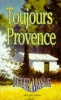 <b>Peter Mayle</b>,Toujours Provence