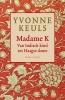 Yvonne Keuls, Madame K