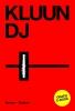 <b>Kluun</b>,DJ