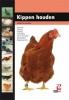 A. Tasseron, Kippen houden