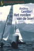 <b>Andrea Camilleri</b>,Het ronden van de boei
