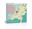 <b>Geske Colleen</b>,You Know You're Dutch, when