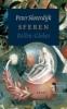 <b>Peter Sloterdijk</b>,Sferen - Bellen - Globes