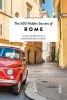 Christopher  Livesay Luisa  Grigoletto, The 500 hidden secrets of Rome