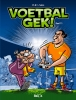 <b>Voetbalgek 11</b>,Deel 11