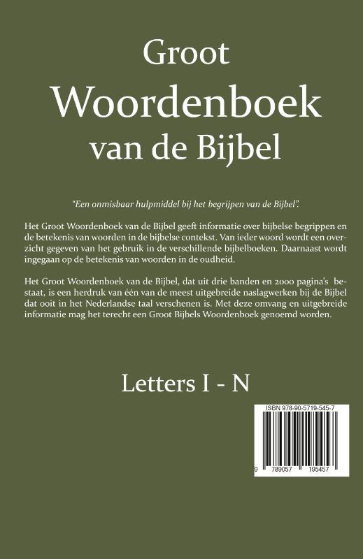 W. Moll, P.J. Veth, F.J. Domela Nieuwenhuis,Groot Woordenboek van de Bijbel I-N