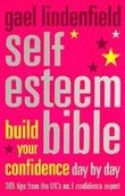 Lindenfield, Gael Self Esteem Bible