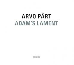 Arvo Part Adam`s Lament CD