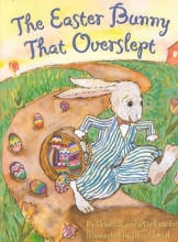 Friedrich, Priscilla The Easter Bunny That Overslept
