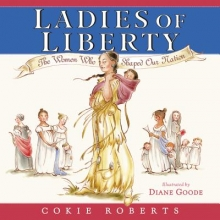 Roberts, Cokie Ladies of Liberty