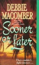 Macomber, Debbie Sooner or Later