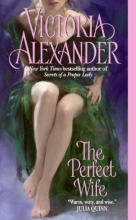 Alexander, Victoria The Perfect Wife