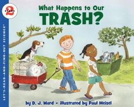 Ward, D. J. What Happens to Our Trash?