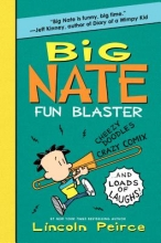 Peirce, Lincoln Big Nate Fun Blaster