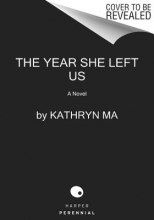 Ma, Kathryn The Year She Left Us