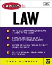 Munneke, Gary Careers in Law