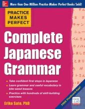 Eriko Sato Practice Makes Perfect Complete Japanese Grammar