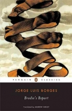 Borges, Jorge Luis,   Hurley, Andrew Brodie`s Report