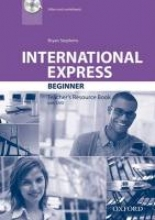 International Express Beginner: Teacher`s Resource Book Pack