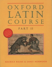 Balme, M. G.,   Morwood, James Oxford Latin Course