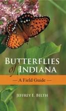 Belth, Jeffrey E. Butterflies of Indiana