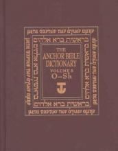 David Noel Freedman The Anchor Yale Bible Dictionary, O-Sh