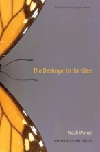 Warren, Noah The Destroyer in the Glass