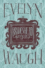 Waugh, Evelyn Brideshead Revisited