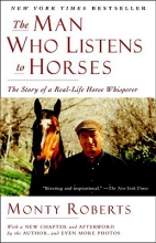 Roberts, Monty The Man Who Listens to Horses