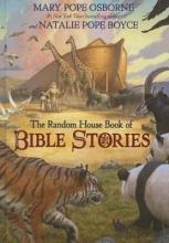 Osborne, Mary Pope,   Boyce, Natalie Pope The Random House Book of Bible Stories