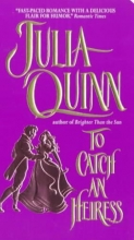 Quinn, Julia To Catch an Heiress