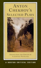 Chekhov, Anton Anton Chekhov`s Selected Plays 2e (NCE)