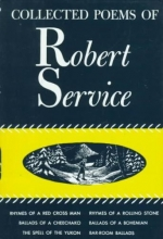 Service, Robert W. Collected Poems of Robert Service