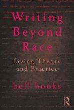 Hooks, Bell Writing Beyond Race