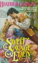Graham, Heather Sweet Savage Eden