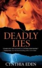 Eden, Cynthia Deadly Lies