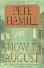 Hamill, Pete Snow in August