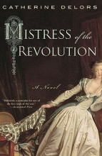Delors, Catherine Mistress of the Revolution