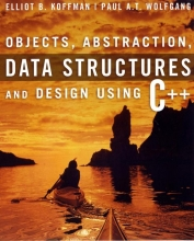 Koffman, Elliot B. Objects, Abstraction, Data Structures and Design