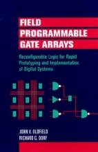 Oldfield, John V. Field-Programmable Gate Arrays