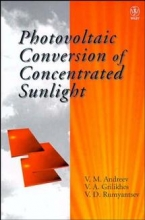 Andreev, V. M. Photovoltaic Conversion of Concentrated Sunlight