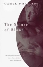 Phillips, Caryl The Nature of Blood