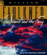Faulkner, William The Sound And the Fury