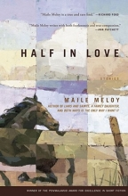Meloy, Maile Half in Love