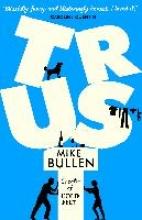 Bullen, Mike Trust