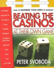 Peter Svoboda Beating the Casinos at Their Own Game