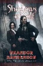Sanderson, Brandon Shadows of Self
