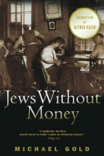 Gold, Michael Jews Without Money