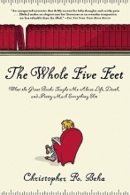 Beha, Christopher R. The Whole Five Feet